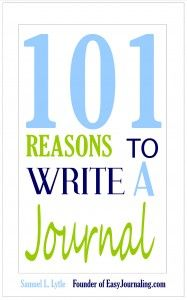 101 Reasons To Write a Journal - « Why Even Get Into Journaling? | Easy Journaling