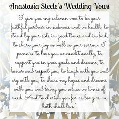 Anastasia Steele's wedding vows - #fsog #fiftyshades #50shadesofgrey