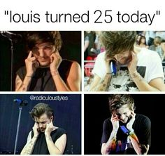 Happy Birthday Louis we are so proud of you and love you