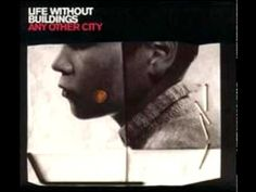 Life Without Buildings - Sorrow - YouTube