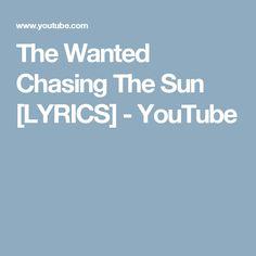 The Wanted Chasing The Sun [LYRICS] - YouTube