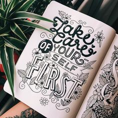 •take care of yourself• I had space left over so I added 'first' now it just sounds selfish #handlettering #handdrawntype #typography #typegang