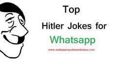 top hitler jokes, hitler jokes for whatsapp
