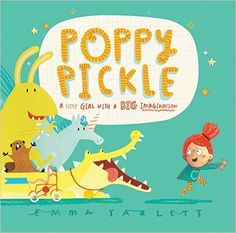 Poppy Pickle by Emma Yarlett (2015-05-01): Amazon.de: Emma Yarlett;: Bücher
