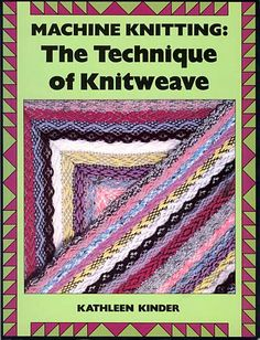 """Link to a book review of """"The Technique of Knitweave"""" by Kathleen Kinder. The review is in German and English, by kind permission from Kerstin of the Strickforum blog."""