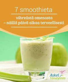 7 smoothieta vihreästä omenasta - näillä päivä alkaa terveellisesti Nämä reseptit ovat #kukkuroillaan #ravinteita, joihin kuuluvat B6-vitamiini, kuitu, foolihappo, #antioksidantit ja Omega-3 -rasvahapot. #Reseptit Omega 3, Organic Beauty, Glass Of Milk, Smoothies, Juice, Healthy Living, Healthy Recipes, Healthy Food, Pudding