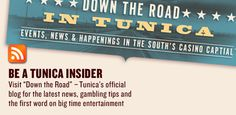Check out our blog for the latest happenings in Tunica.