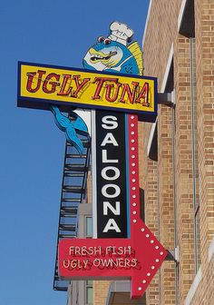Neon sign for Ugly Tuna Saloona in Columbus, Ohio. Old Neon Signs, Vintage Neon Signs, Old Signs, Advertising Signs, Vintage Advertisements, Retro Signage, Neon Moon, Roadside Attractions, Business Signs