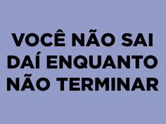 Dá teu jeito aí. | 22 frases que toda mãe brasileira já falou