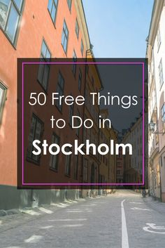 A resource of 50 free things to do in Stockholm, Sweden. Click through for full post || Slow Travel Stockholm