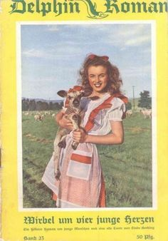 Delphin Roman -1950, magazine from Germany. Front cover photo of Marilyn Monroe by Andre de Dienes, 1945.