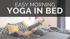 This easy morning yoga routine is made up of the yoga poses I do daily. Before I even get out of bed, I do these yoga poses for energy, to feel more centered. Morning Yoga Workouts, Morning Yoga Routine, At Home Workouts, Bed Yoga, Free Yoga Classes, Bed Workout, Free Meditation, Online Yoga, Easy