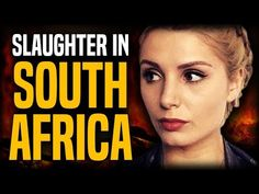 White Farmers Slaughtered in South Africa | Lauren Southern and Stefan Molyneux - YouTube