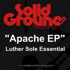 Luther Sole Essential // Apache EP // Solid Ground Recordings // Y Magazine (Pty) Ltd