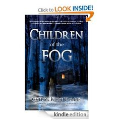 Flurries of Words: 99 CENT BOOK FIND: Children of the Fog by Cheryl K...