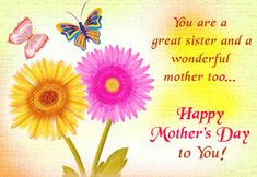 Happy Mother Day Wishes to My Sister