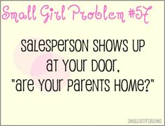Small Girl Problems