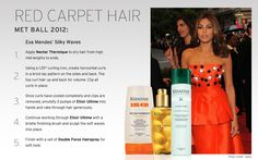 Eva Mendes was spotted with silky waves at the 2012 Met Ball. Recreate her look with Kérastase. Red Carpet Hair, Thing 1, Strapless Dress Formal, Formal Dresses, Eva Mendes, Dry Hair, Curled Hairstyles, Curls, Hair Makeup