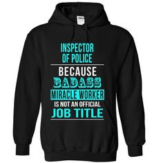 Inspector of Police T-Shirts, Hoodies (39.99$ ==► Shopping Now!)