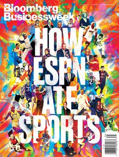 Bloomberg Businessweek - ESPN Story Cover - NOPATTERN / Chuck Anderson: Art, design, & creative direction