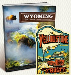 FREE Yellowstone or Bust! Sticker and Wyoming Travel Guide on http://hunt4freebies.com