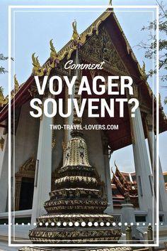 Vous avez envie de voyager plus souvent? Retrouvez ici tous nos trucs afin de voyager le plus possible. #voyage #voyager #conseils #guide #information