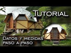 Tutorial - Datos y medidas para construír este Domo 1/5 - YouTube Cabins In The Woods, House In The Woods, Yurt Home, Hotel Floor Plan, Geodesic Dome Homes, Dome House, Earth Homes, Construction, Prefab Homes