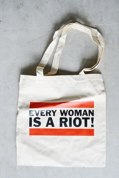 "Tote Bag ""Every woman is a riot"""