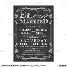 Chalkboard Eat Drink Be Married Wedding Invitation
