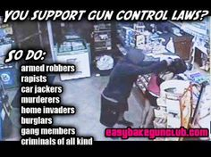 Armed robbers, rapists, car jackers, murderers, home invaders, burglars, gang members and pretty much every criminal supports gun control.  Police and military?  Not so much.