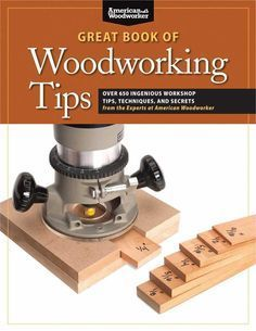 Great Book of Woodworking Tips, The #woodworkingtips