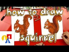 How To Draw A Squirrel + SYA - Art For Kids Hub -