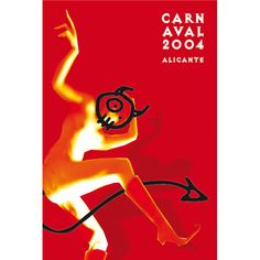 Carnaval Alicante 2004 Art Furniture, Alicante, Devil, Spain, Design Inspiration, Red, Movie Posters, Carnival, Poster