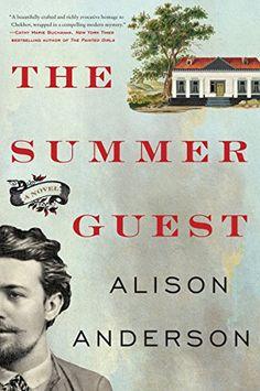 The Summer Guest: A Novel by Alison Anderson http://smile.amazon.com/dp/0062423363/ref=cm_sw_r_pi_dp_ALpmxb1C76B0E