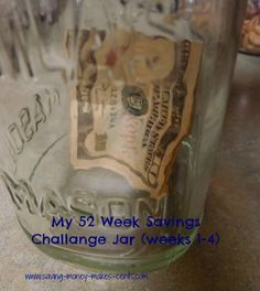 My Savings Jar - for the 52 Week Savings Challenge - Week 4 52 Week Savings Challenge, Savings Jar, Frugal, Saving Money, Challenges, Sweets, Inspire, Holiday, How To Make