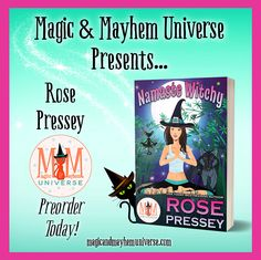 Piper Perdue is BACK in Namaste Witchy by Rose Pressey! Preorder Today!!! #MagicMayhemUniverse #ebook #pnr #preorder