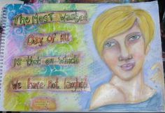 December 2013, Art Journal page by me - mixed media, camera is not fond of glazing medium.