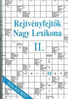 r nagy lexikona21,  Dr. Garami L.: Rejtvényfejtők nagy lexikona II. kötet, 760 oldal