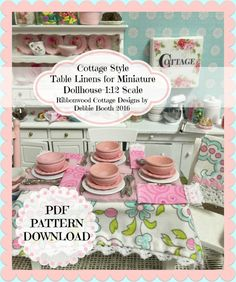 PDF Cottage Style Table Linens for Miniature by RibbonwoodCottage