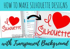 How to Give Silhouette Studio Designs a Transparent Background