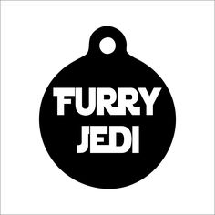 Furry Jedi Dog Tag - Personalized Engraved Pet Tag - Funny Pet Tag by BlackDogEngraving on Etsy