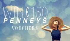 Win €150 Penneys Vouchers - http://www.competitions.ie/competition/win-e150-penneys-vouchers-2/