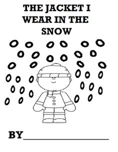 A great  companion adapted to The Jacket I Wear In The Snow. A printable black and white book students can color and take home to review vocabulary.