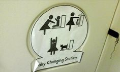 """This gives new meaning to the term """"baby changing station""""..."""