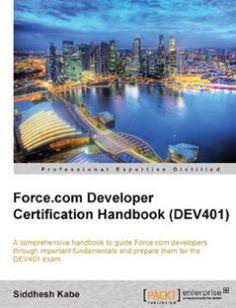 42 best salesforce ebooks free download images on pinterest free force developer certification handbook dev401 free download by siddhesh kabe isbn fandeluxe Choice Image