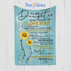 Custom Quilt Blanket Sunflower To My Daughter Blanket - Gift For Daugh – Tee4lives Anniversary Surprise, Anniversary Dates, Personalized Family Gifts, Comfy Blankets, Personalised Blankets, Custom Quilts, Do Your Best, Kona Cotton, Love Your Life