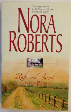 The Return of Rafe MacKade - The Pride of Jared MacKade by Nora Roberts 2004 PB
