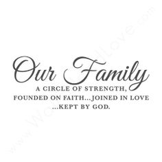 """Our Family, A Circle of Strength"" Wall Quote"