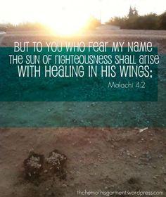 One of my favorite healing verses.. Malachi 4:2