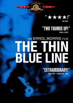 50 documentaries to see before you die. 24/50, The Thin Blue Line. Errol Morris film w/ Philip Glass score.